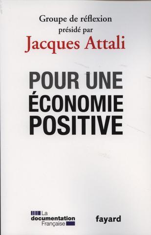 Pour-une-economie-positive-Groupe-de-reflexion-preside-par-Jacques-Attali_large